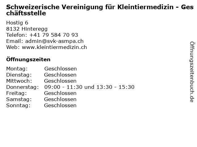 Schweizerische Vereinigung für Kleintiermedizin - Geschäftsstelle in Hinteregg: Adresse und Öffnungszeiten