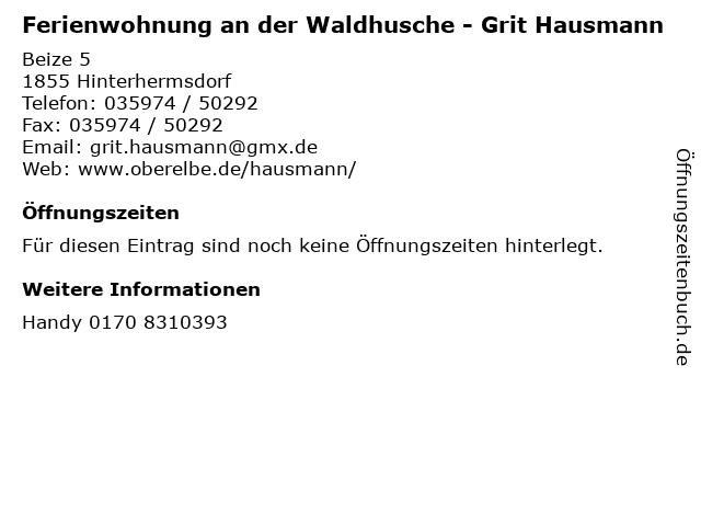 Ferienwohnung an der Waldhusche - Grit Hausmann in Hinterhermsdorf: Adresse und Öffnungszeiten