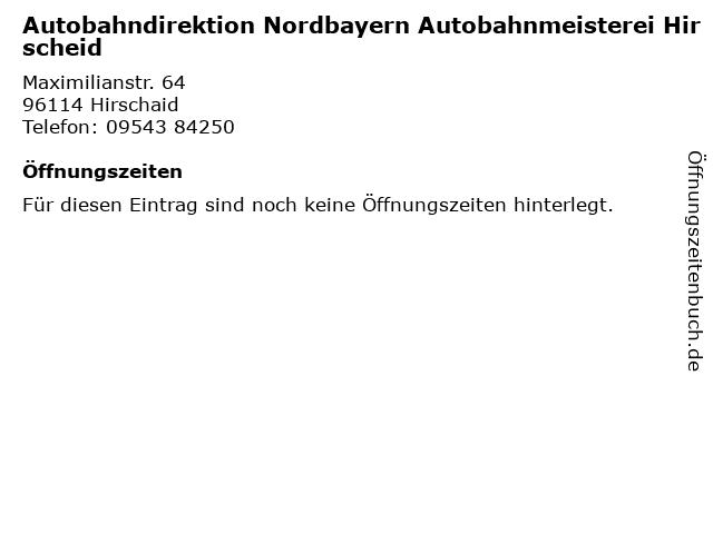 Autobahndirektion Nordbayern Autobahnmeisterei Hirscheid in Hirschaid: Adresse und Öffnungszeiten