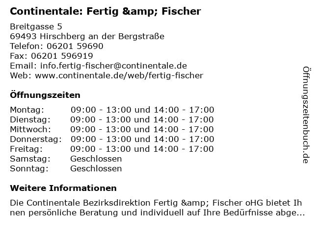 Continentale: Fertig & Fischer in Hirschberg an der Bergstraße: Adresse und Öffnungszeiten