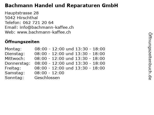 Bachmann Handel und Reparaturen GmbH in Hirschthal: Adresse und Öffnungszeiten