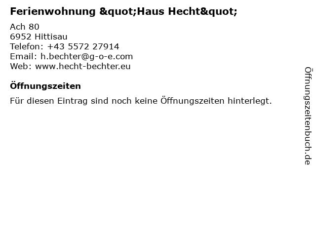 """Ferienwohnung """"Haus Hecht"""" in Hittisau: Adresse und Öffnungszeiten"""