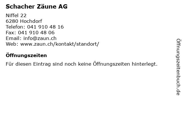 Schacher Zäune AG in Hochdorf: Adresse und Öffnungszeiten
