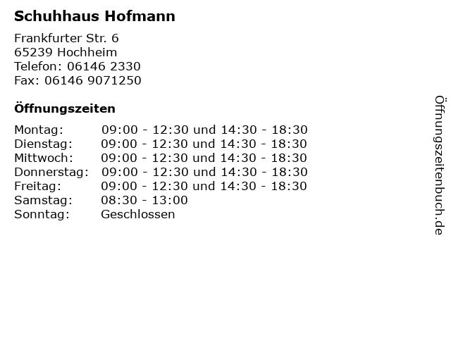 Schuhhaus Hofmann in Hochheim: Adresse und Öffnungszeiten