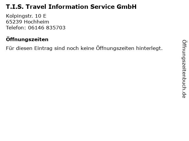 T.I.S. Travel Information Service GmbH in Hochheim: Adresse und Öffnungszeiten