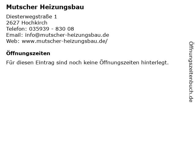 Mutscher Heizungsbau in Hochkirch: Adresse und Öffnungszeiten