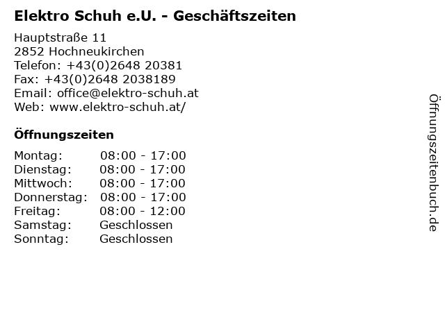 Elektro Schuh e.U. - Geschäftszeiten in Hochneukirchen: Adresse und Öffnungszeiten