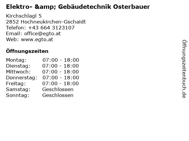 Elektro- & Gebäudetechnik Osterbauer in Hochneukirchen-Gschaidt: Adresse und Öffnungszeiten