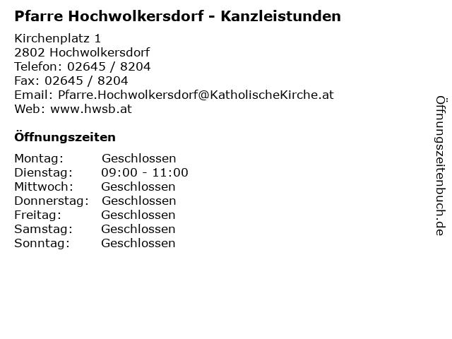 Pfarre Hochwolkersdorf - Kanzleistunden in Hochwolkersdorf: Adresse und Öffnungszeiten