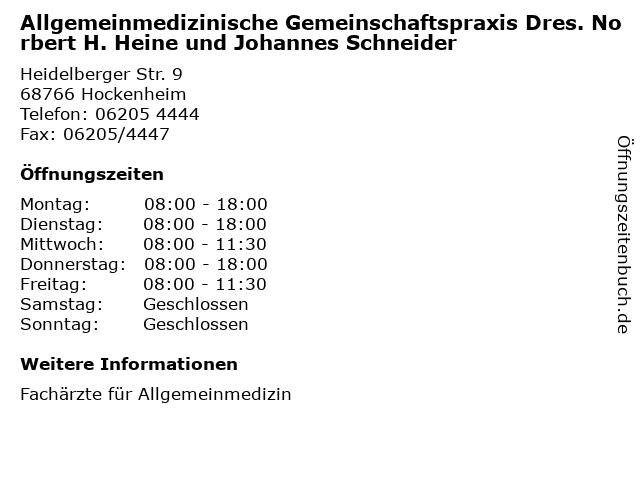 Allgemeinmedizinische Gemeinschaftspraxis Dres. Norbert H. Heine und Johannes Schneider in Hockenheim: Adresse und Öffnungszeiten
