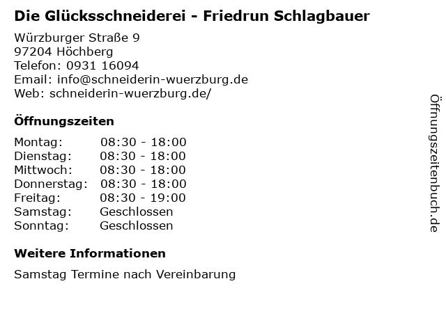 Die Glücksschneiderei - Friedrun Schlagbauer in Höchberg: Adresse und Öffnungszeiten
