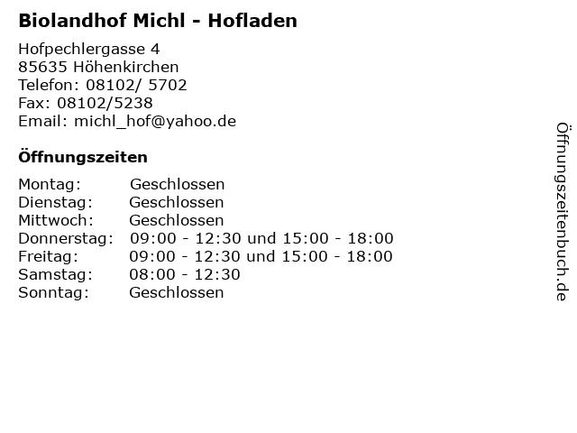 Biolandhof Michl - Hofladen in Höhenkirchen: Adresse und Öffnungszeiten