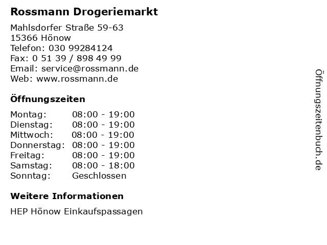 Rossmann Drogeriemarkt in Hönow: Adresse und Öffnungszeiten