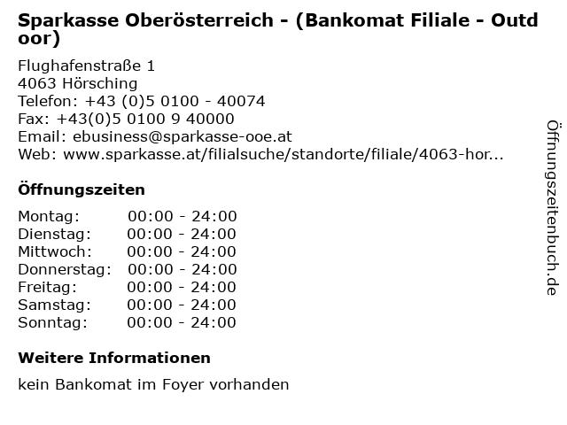 Sparkasse Oberösterreich - (Bankomat Filiale - Outdoor) in Hörsching: Adresse und Öffnungszeiten