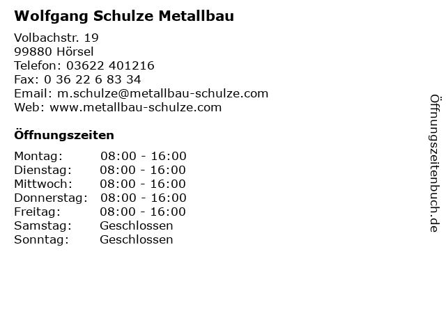 Wolfgang Schulze Metallbau in Hörsel: Adresse und Öffnungszeiten