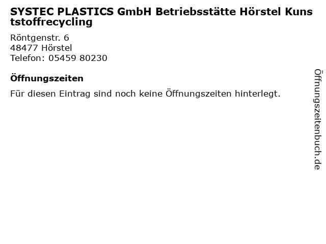 SYSTEC PLASTICS GmbH Betriebsstätte Hörstel Kunststoffrecycling in Hörstel: Adresse und Öffnungszeiten