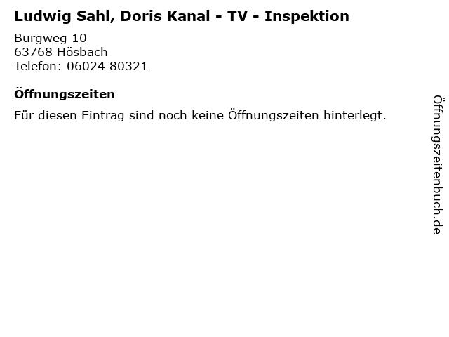 Ludwig Sahl, Doris Kanal - TV - Inspektion in Hösbach: Adresse und Öffnungszeiten