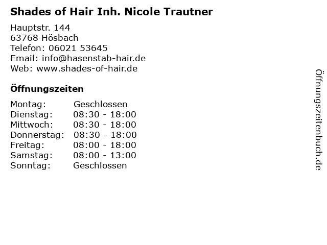 Shades of Hair Inh. Nicole Trautner in Hösbach: Adresse und Öffnungszeiten