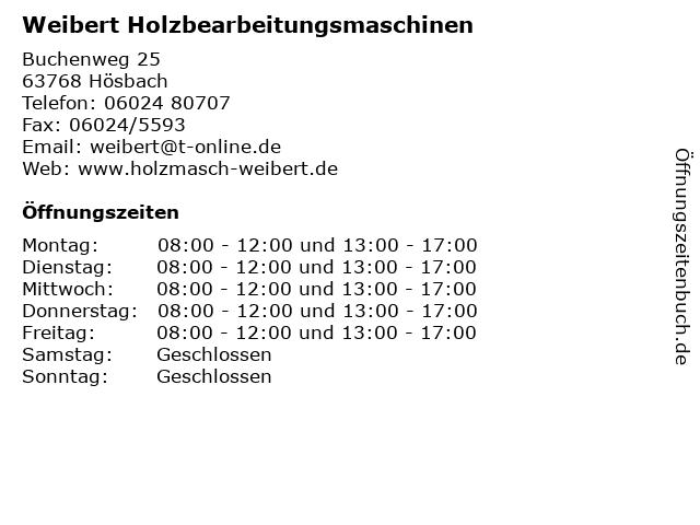 Weibert Holzbearbeitungsmaschinen in Hösbach: Adresse und Öffnungszeiten
