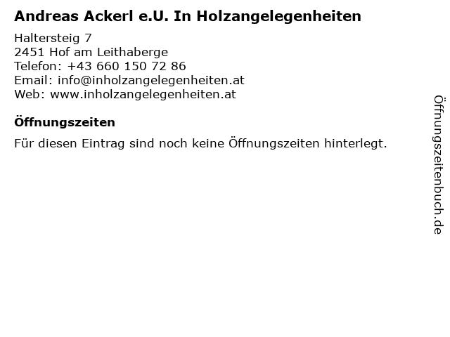 Andreas Ackerl e.U. In Holzangelegenheiten in Hof am Leithaberge: Adresse und Öffnungszeiten