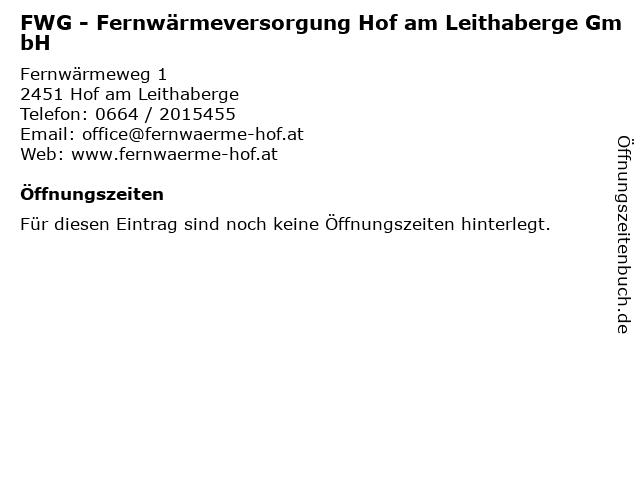FWG - Fernwärmeversorgung Hof am Leithaberge GmbH in Hof am Leithaberge: Adresse und Öffnungszeiten