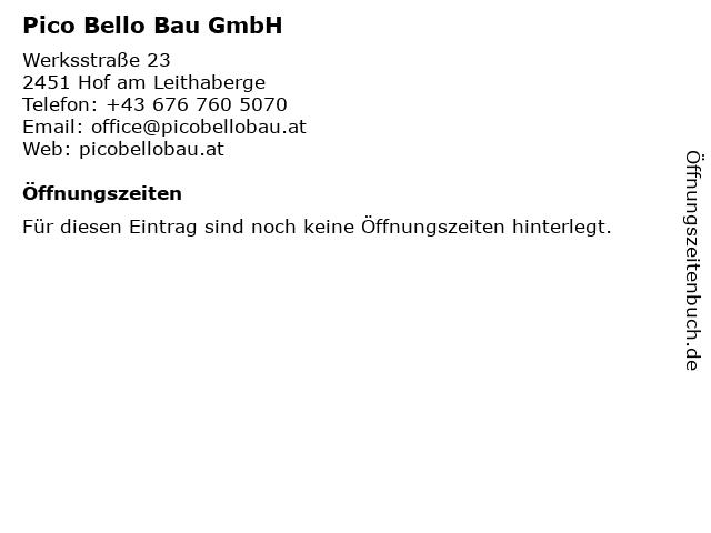 Pico Bello Bau GmbH in Hof am Leithaberge: Adresse und Öffnungszeiten