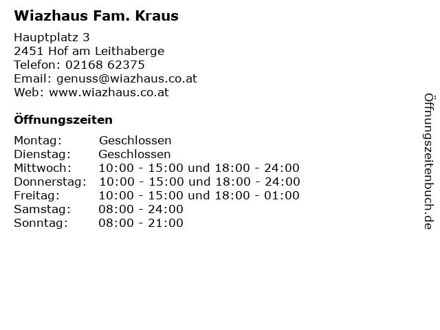 Wiazhaus Fam. Kraus in Hof am Leithaberge: Adresse und Öffnungszeiten