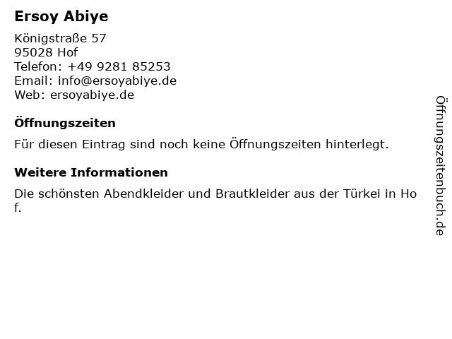 Ersoy Abiye Damenmode in Hof: Adresse und Öffnungszeiten