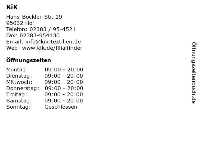 KiK Textilien und Non-Food GmbH in Hof: Adresse und Öffnungszeiten