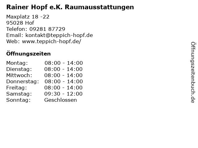 Rainer Hopf e.K. Raumausstattungen in Hof: Adresse und Öffnungszeiten