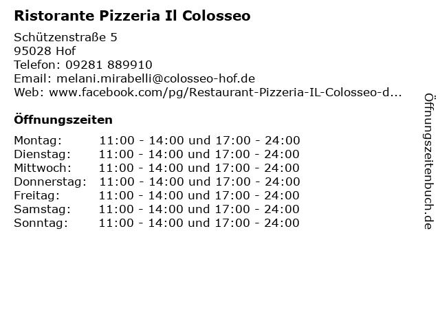 Ristorante Pizzeria Il Colosseo in Hof: Adresse und Öffnungszeiten
