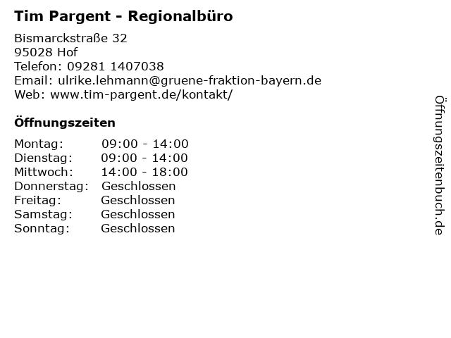 Tim Pargent - Regionalbüro in Hof: Adresse und Öffnungszeiten