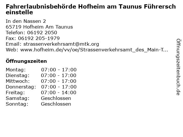 Fahrerlaubnisbehörde Hofheim am Taunus Führerscheinstelle in Hofheim Am Taunus: Adresse und Öffnungszeiten