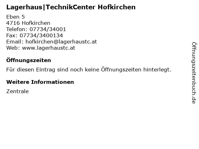 Lagerhaus|TechnikCenter Hofkirchen in Hofkirchen: Adresse und Öffnungszeiten