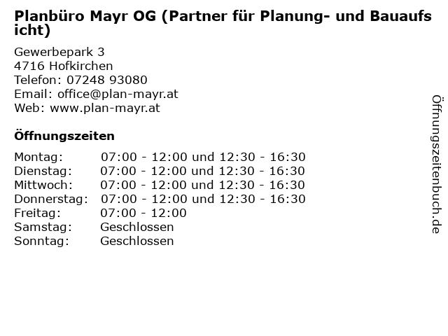 Planbüro Mayr OG (Partner für Planung- und Bauaufsicht) in Hofkirchen: Adresse und Öffnungszeiten