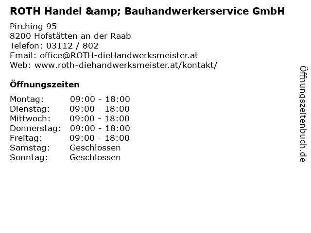 ROTH Handel & Bauhandwerkerservice GmbH in Hofstätten an der Raab: Adresse und Öffnungszeiten