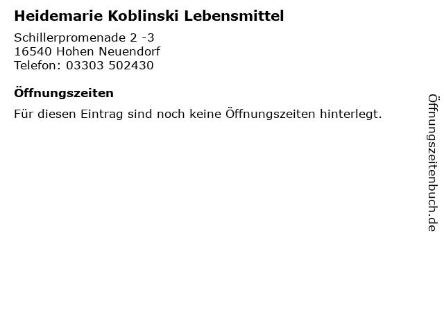 Heidemarie Koblinski Lebensmittel in Hohen Neuendorf: Adresse und Öffnungszeiten