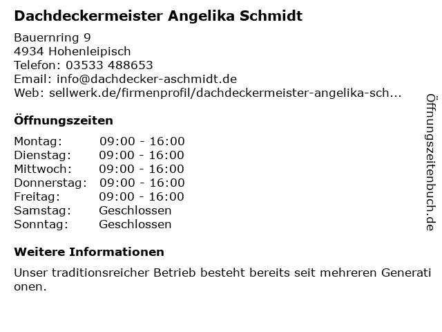 Dachdeckermeisterin Angelika Schmidt in Hohenleipisch: Adresse und Öffnungszeiten