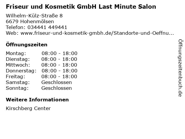 Friseur und Kosmetik GmbH Last Minute Salon in Hohenmölsen: Adresse und Öffnungszeiten