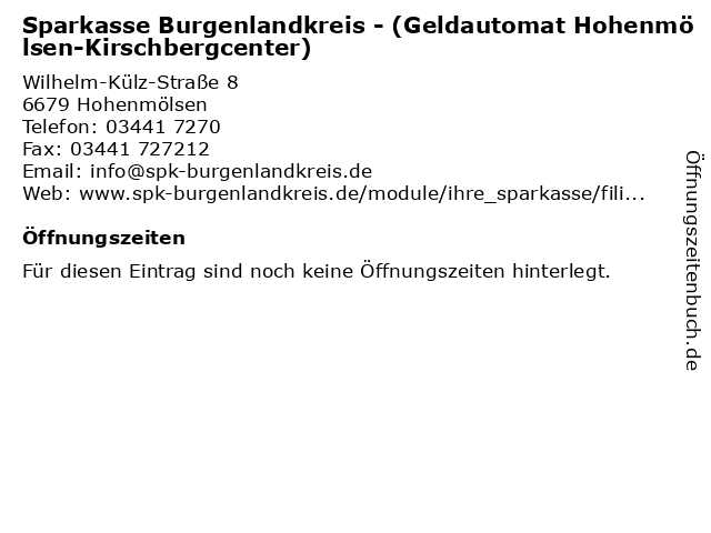 Sparkasse Burgenlandkreis - (Geldautomat Hohenmölsen-Kirschbergcenter) in Hohenmölsen: Adresse und Öffnungszeiten