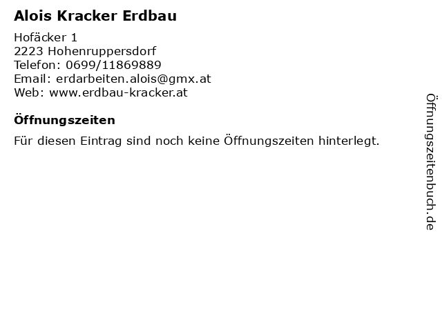 Alois Kracker Erdbau in Hohenruppersdorf: Adresse und Öffnungszeiten