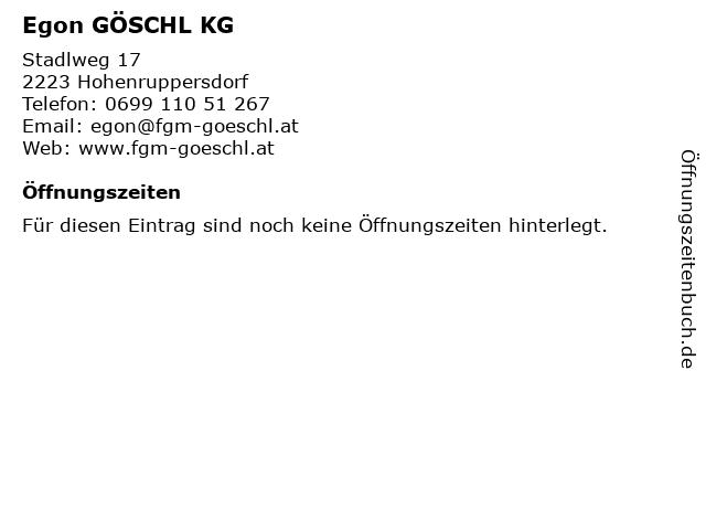 Egon GÖSCHL KG in Hohenruppersdorf: Adresse und Öffnungszeiten