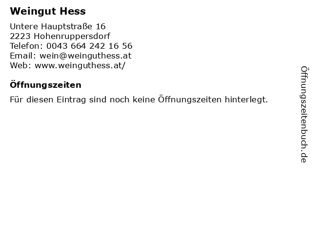 Weingut Hess in Hohenruppersdorf: Adresse und Öffnungszeiten