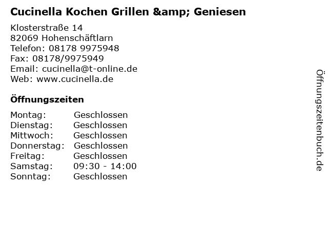 Cucinella Kochen Grillen & Geniesen in Hohenschäftlarn: Adresse und Öffnungszeiten