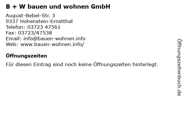B + W bauen und wohnen GmbH in Hohenstein-Ernstthal: Adresse und Öffnungszeiten