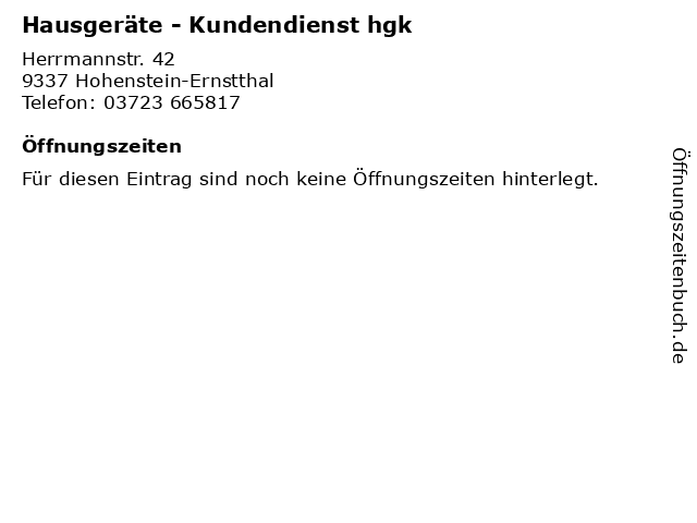Hausgeräte - Kundendienst hgk in Hohenstein-Ernstthal: Adresse und Öffnungszeiten