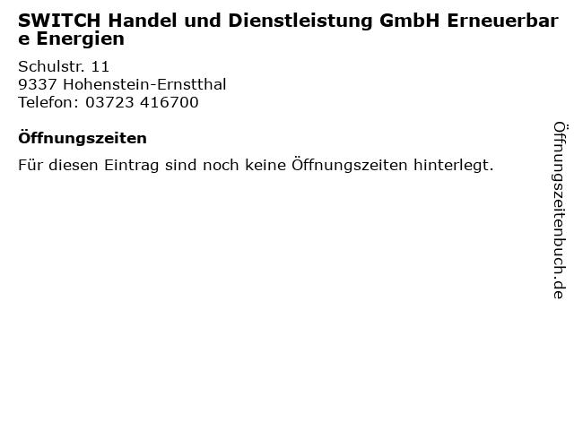 SWITCH Handel und Dienstleistung GmbH Erneuerbare Energien in Hohenstein-Ernstthal: Adresse und Öffnungszeiten