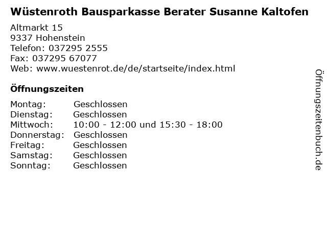 Wüstenroth Bausparkasse Berater Susanne Kaltofen in Hohenstein: Adresse und Öffnungszeiten