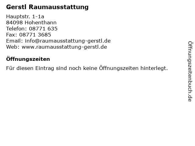 Gerstl Raumausstattung in Hohenthann: Adresse und Öffnungszeiten