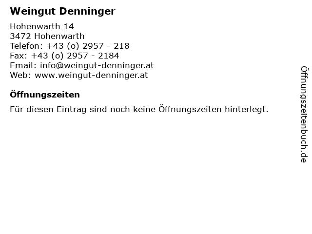 Weingut Denninger in Hohenwarth: Adresse und Öffnungszeiten
